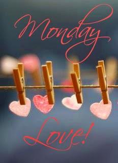 Monday love!