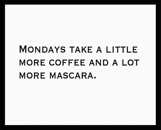 Monday quotes artonomous